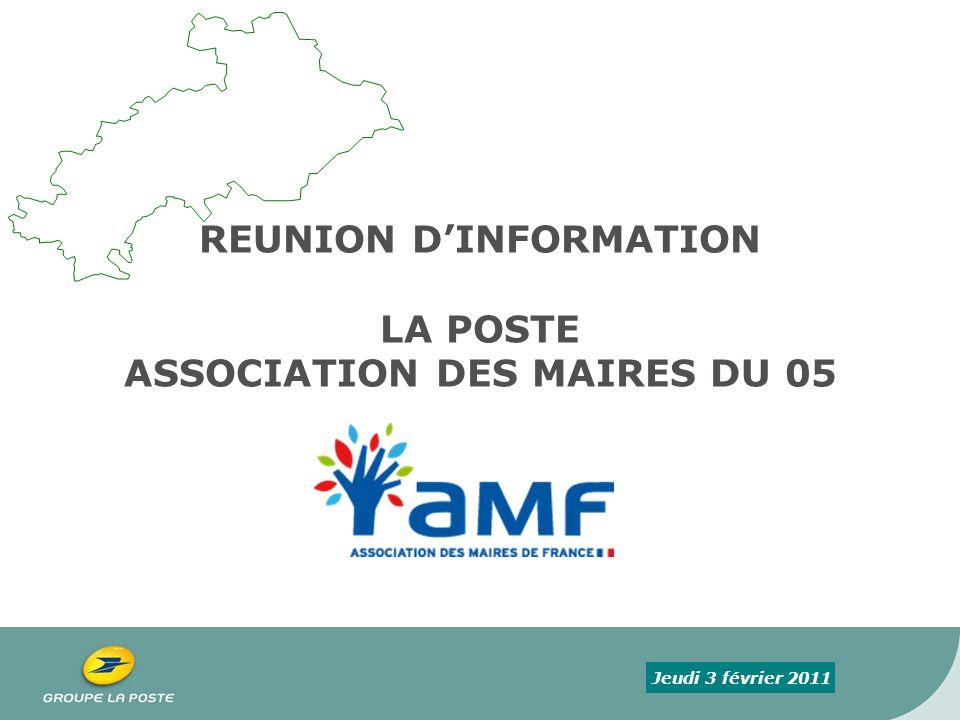 REUNION D'INFORMATION LA POSTE ASSOCIATION DES MAIRES DU 05