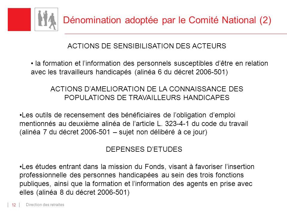 Dénomination adoptée par le Comité National (2)