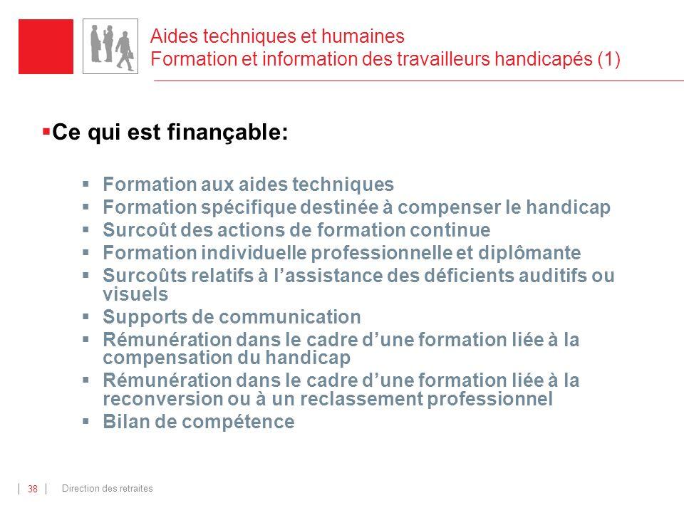 Aides techniques et humaines Formation et information des travailleurs handicapés (1)