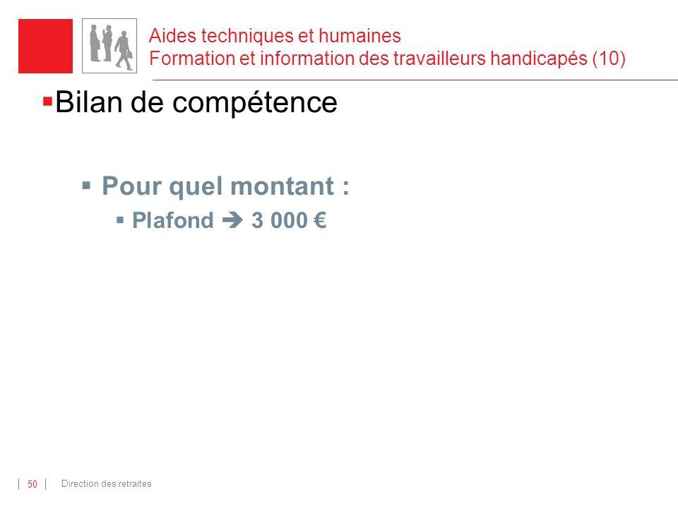 Bilan de compétence Pour quel montant : Plafond  3 000 €