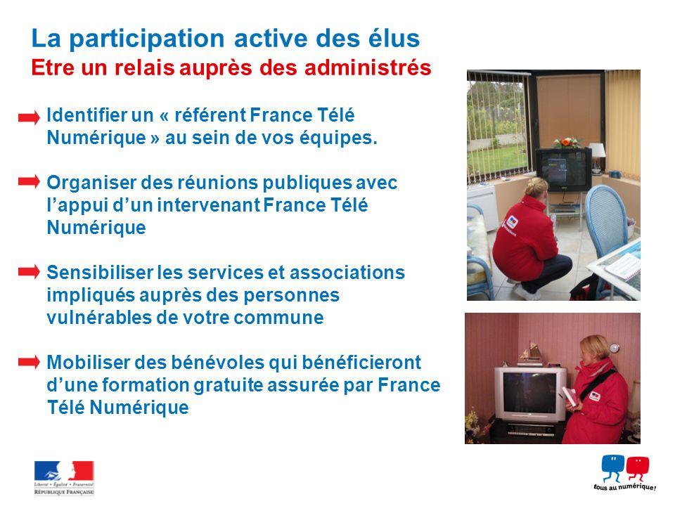 La participation active des élus Etre un relais auprès des administrés