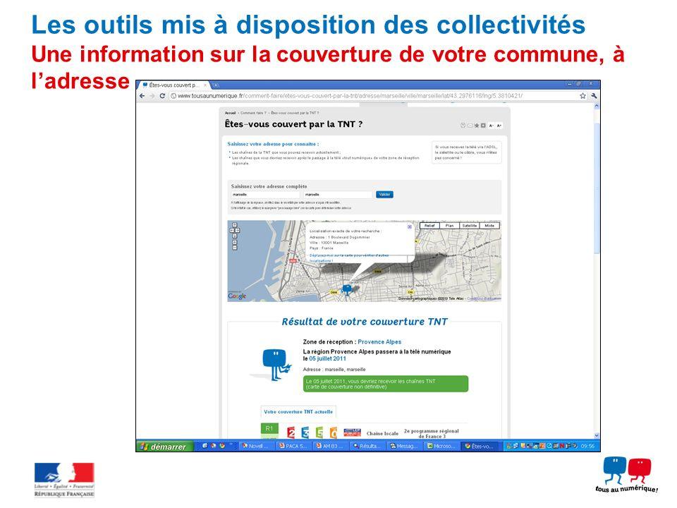 Les outils mis à disposition des collectivités Une information sur la couverture de votre commune, à l'adresse
