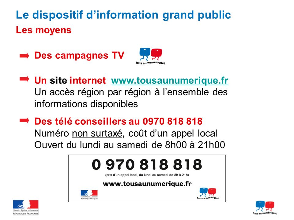 Le dispositif d'information grand public