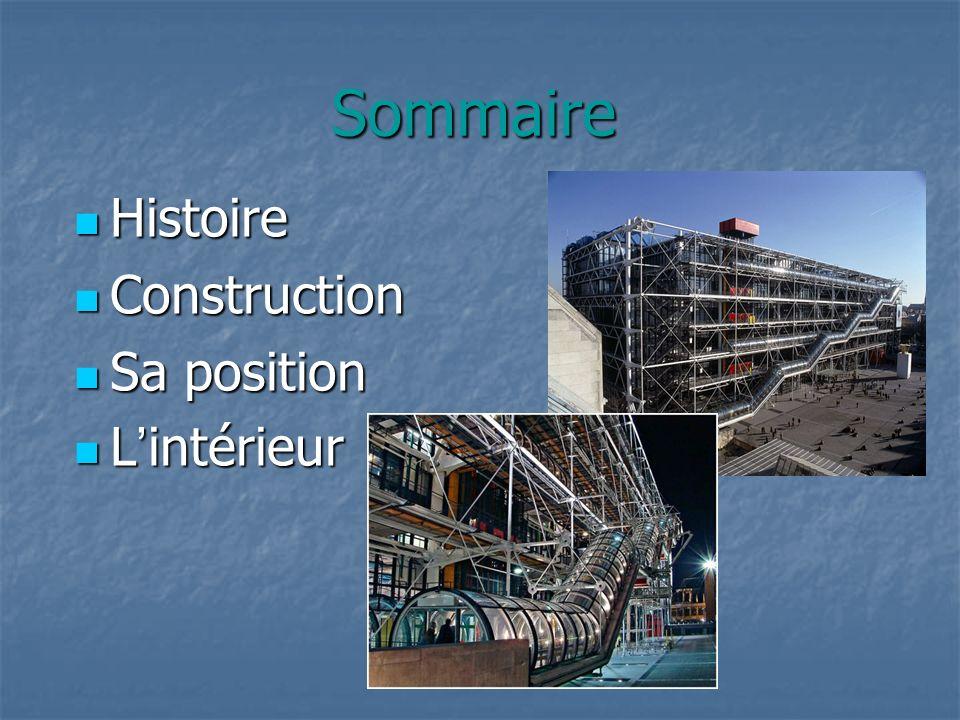 Sommaire Histoire Construction Sa position L'intérieur