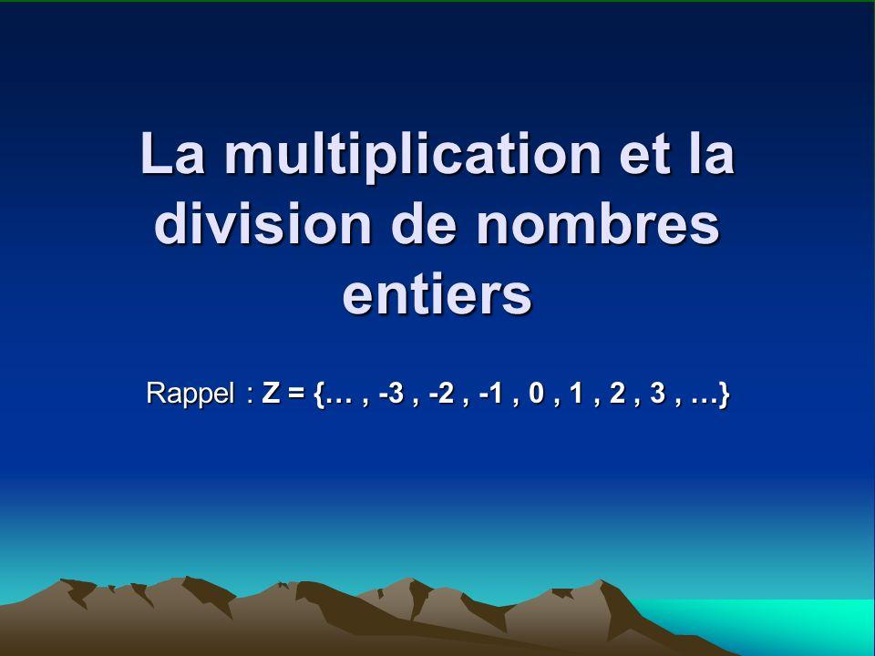 La multiplication et la division de nombres entiers