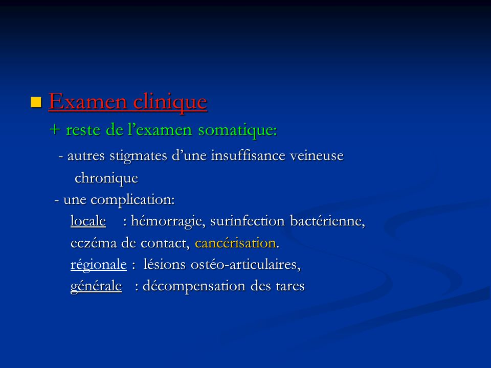 Examen clinique + reste de l'examen somatique:
