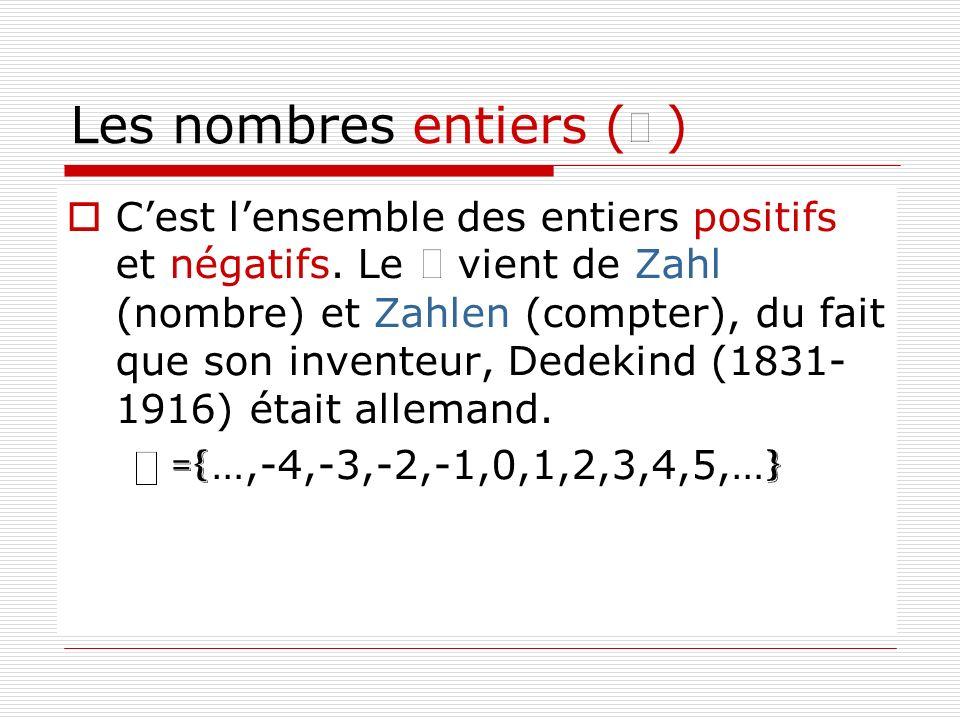 Les nombres entiers ( )