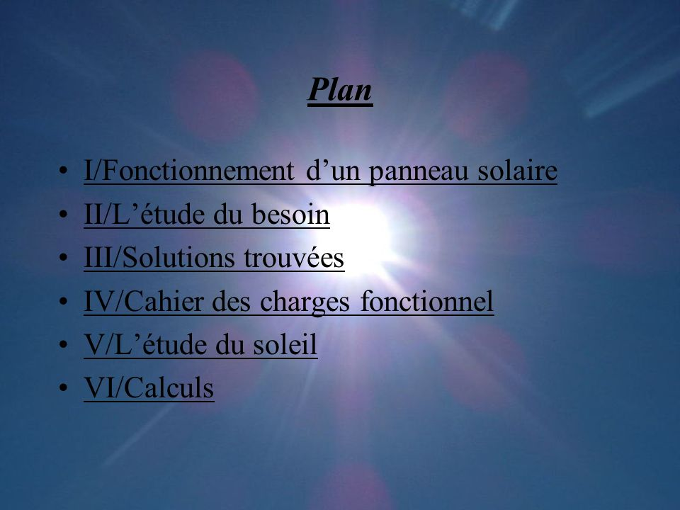 Plan I/Fonctionnement d'un panneau solaire II/L'étude du besoin