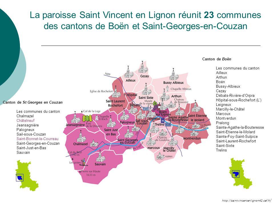 La paroisse Saint Vincent en Lignon réunit 23 communes des cantons de Boën et Saint-Georges-en-Couzan