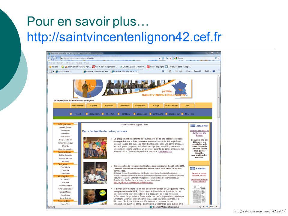 Pour en savoir plus… http://saintvincentenlignon42.cef.fr
