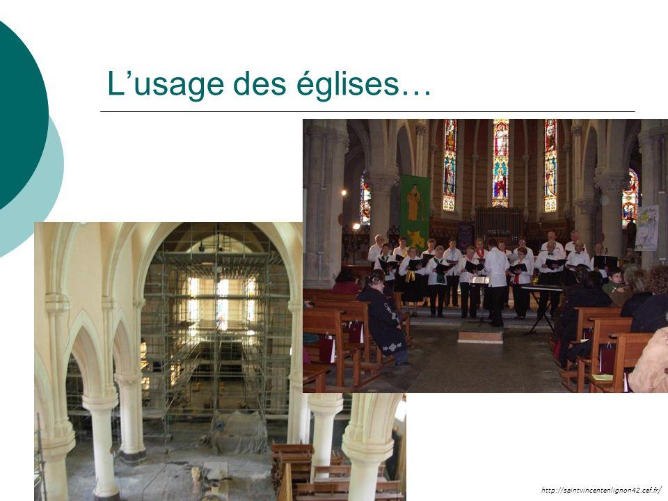 L'usage des églises…