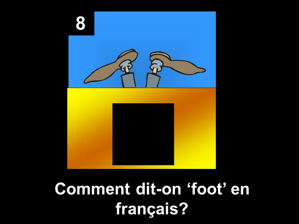 Comment dit-on 'foot' en français