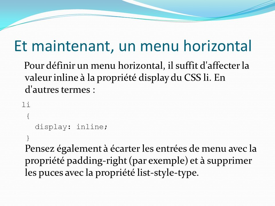 Et maintenant, un menu horizontal