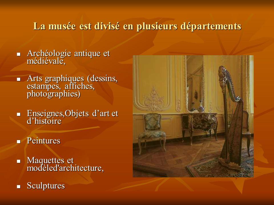 La musée est divisé en plusieurs départements
