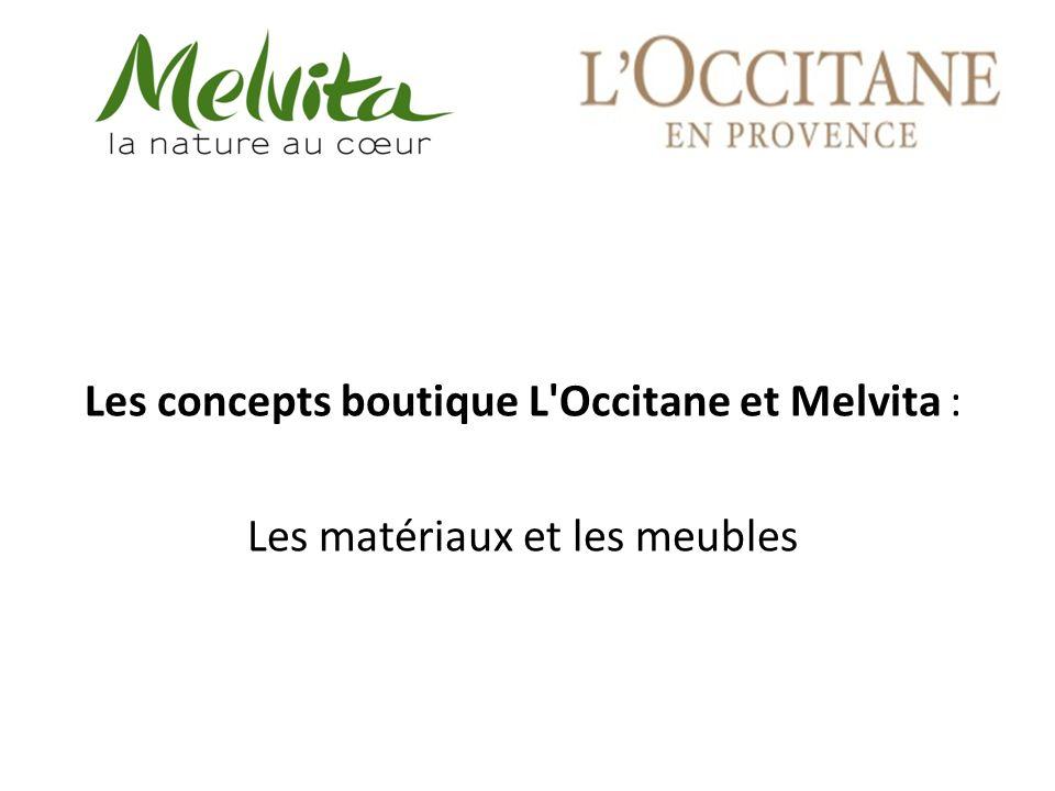 Les concepts boutique L Occitane et Melvita :