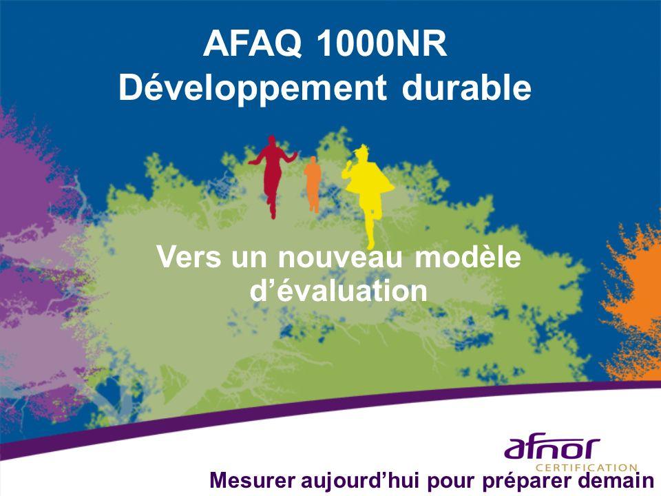 AFAQ 1000NR Développement durable Vers un nouveau modèle d'évaluation