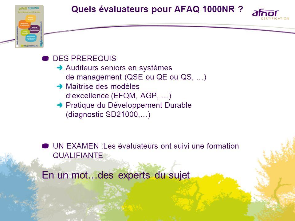 Quels évaluateurs pour AFAQ 1000NR