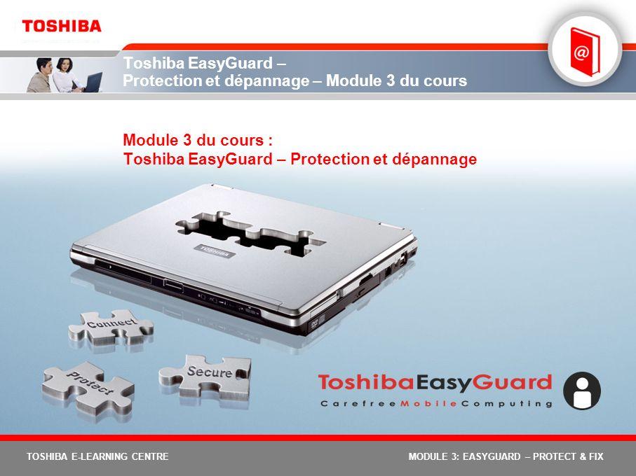 Toshiba EasyGuard – Protection et dépannage – Module 3 du cours
