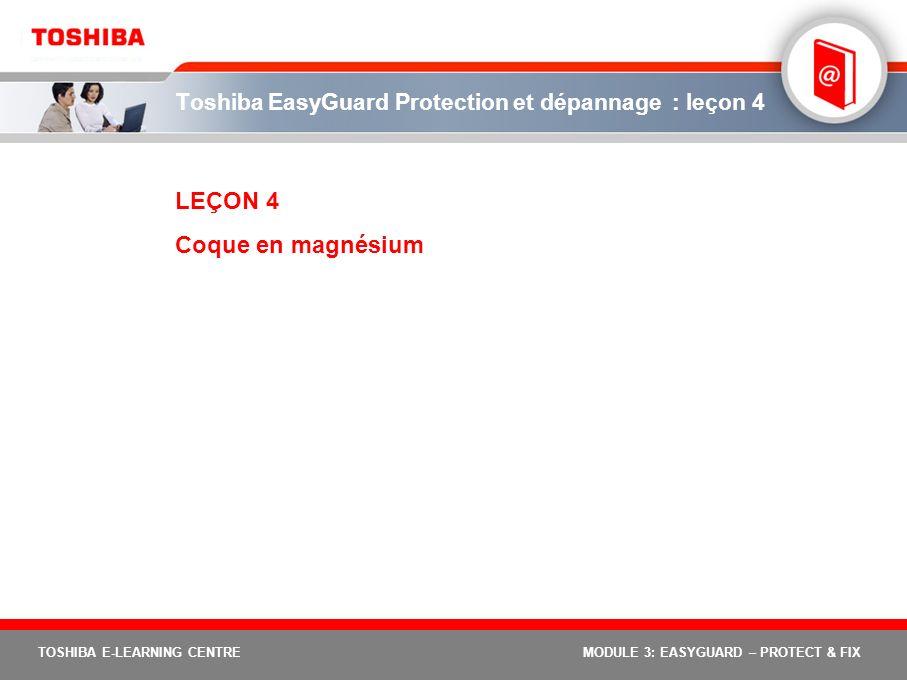 Toshiba EasyGuard Protection et dépannage : leçon 4