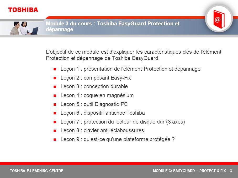 Module 3 du cours : Toshiba EasyGuard Protection et dépannage