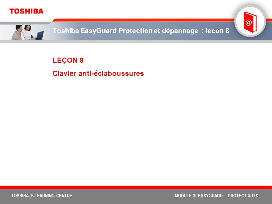 Toshiba EasyGuard Protection et dépannage : leçon 8