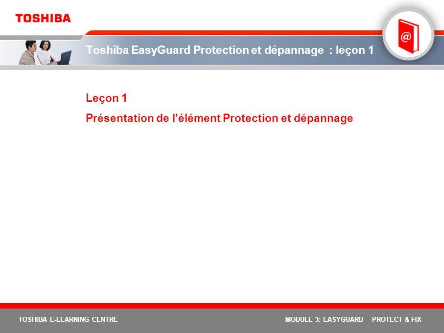 Toshiba EasyGuard Protection et dépannage : leçon 1