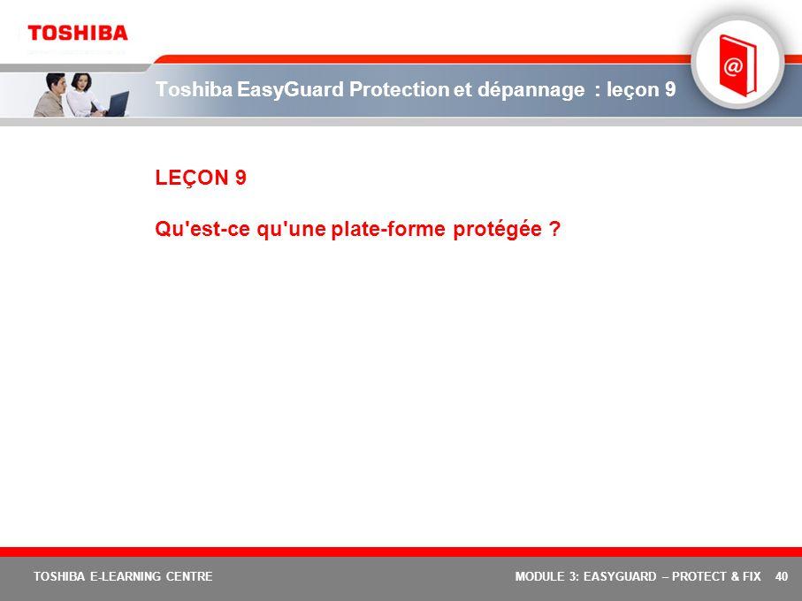 Toshiba EasyGuard Protection et dépannage : leçon 9