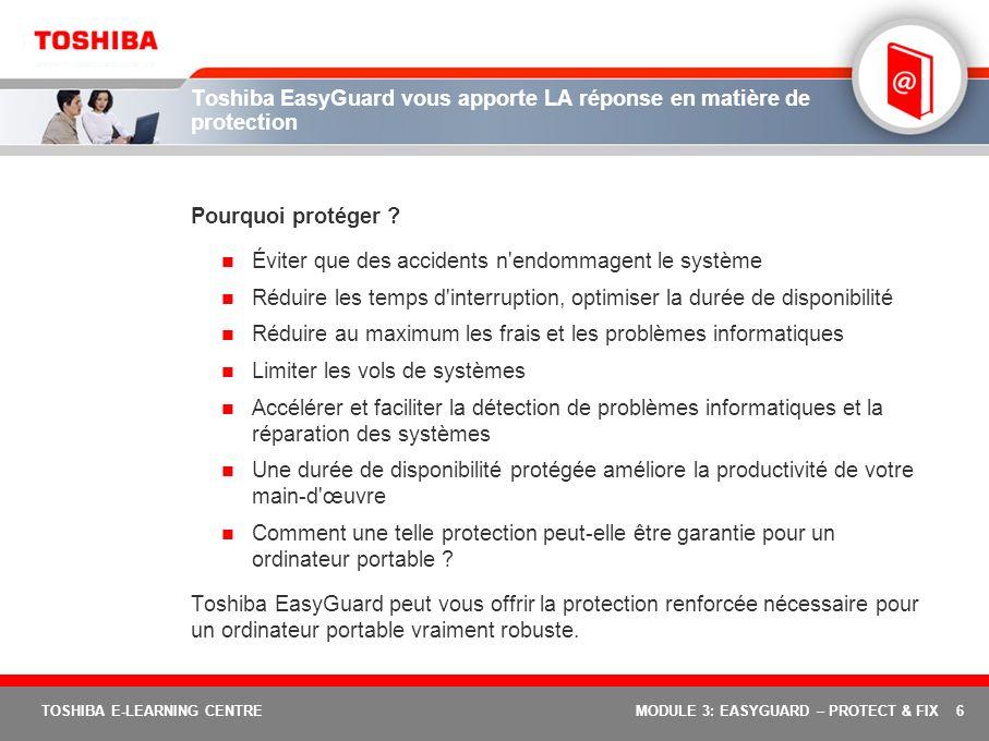 Toshiba EasyGuard vous apporte LA réponse en matière de protection
