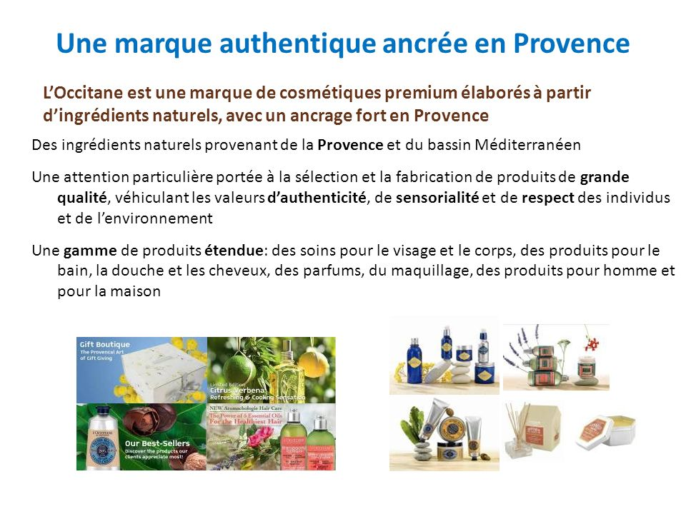 Une marque authentique ancrée en Provence