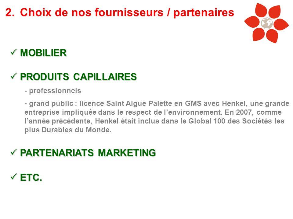 2. Choix de nos fournisseurs / partenaires