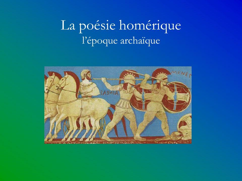 La poésie homérique l'époque archaïque
