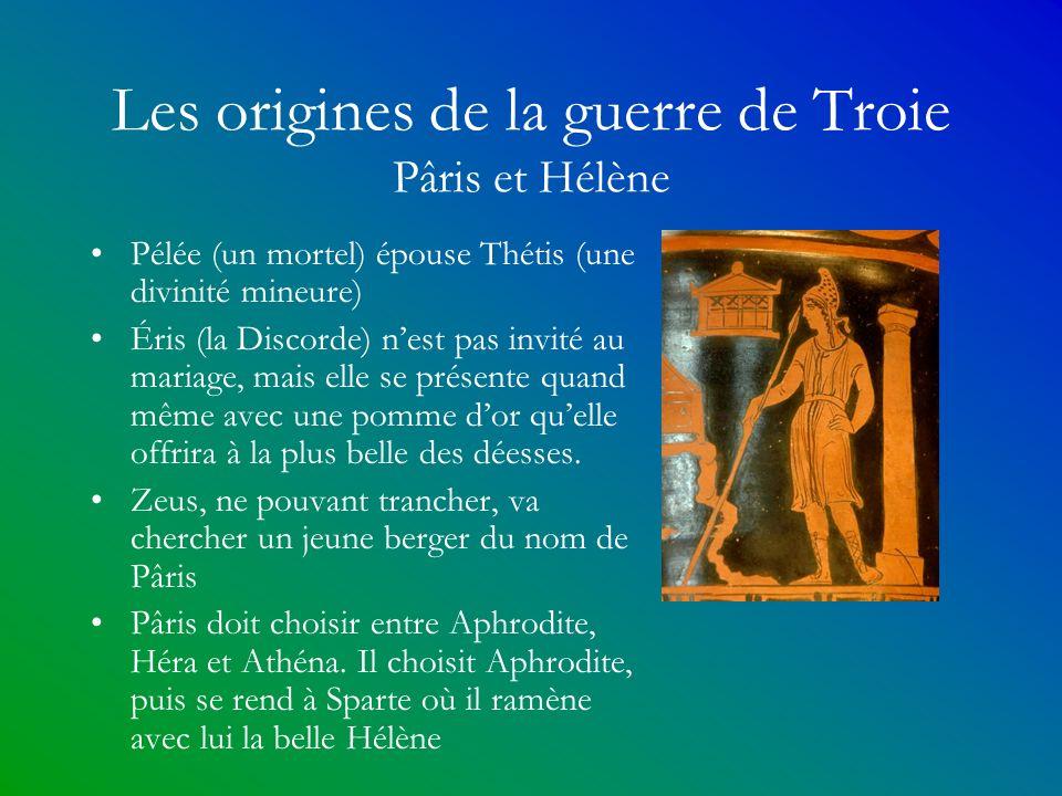 Les origines de la guerre de Troie Pâris et Hélène