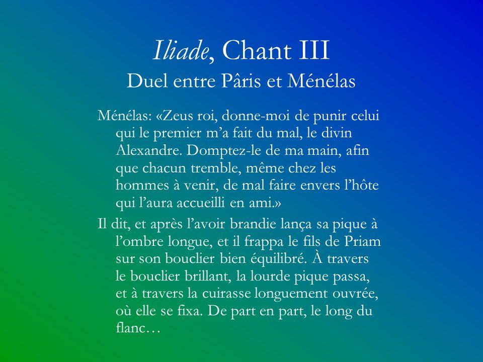 Iliade, Chant III Duel entre Pâris et Ménélas