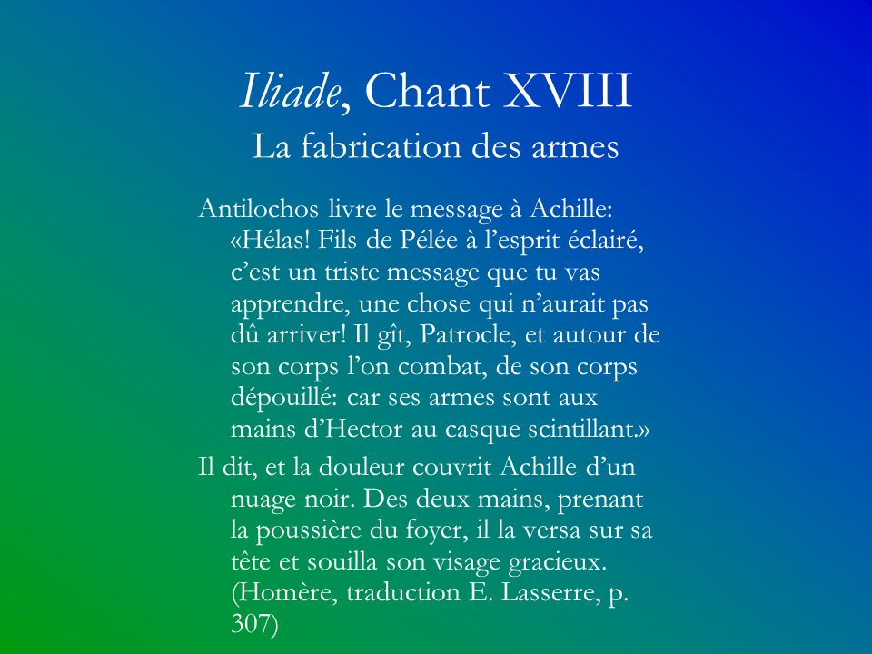 Iliade, Chant XVIII La fabrication des armes