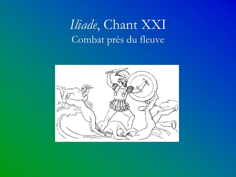 Iliade, Chant XXI Combat près du fleuve