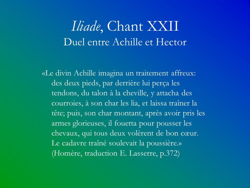 Iliade, Chant XXII Duel entre Achille et Hector