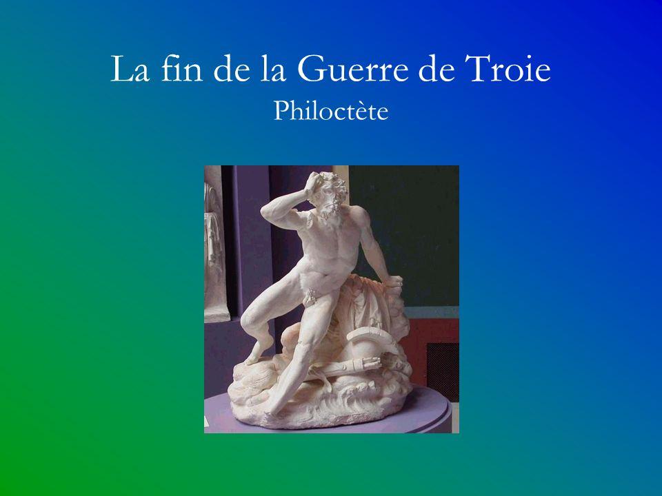 La fin de la Guerre de Troie Philoctète