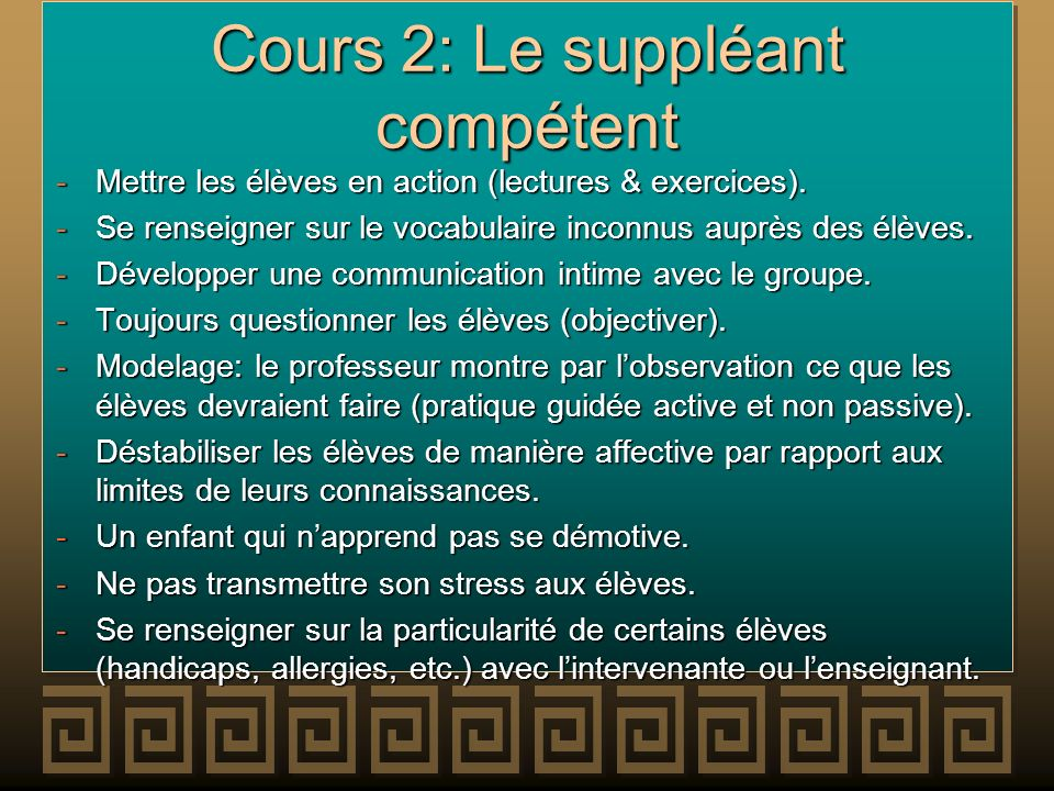 Cours 2: Le suppléant compétent