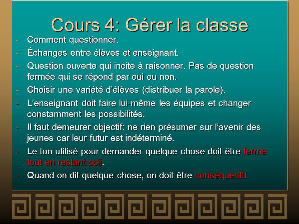 Cours 4: Gérer la classe Comment questionner.