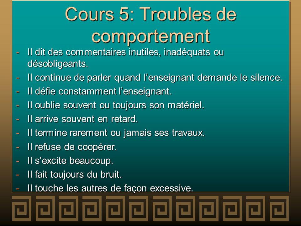 Cours 5: Troubles de comportement