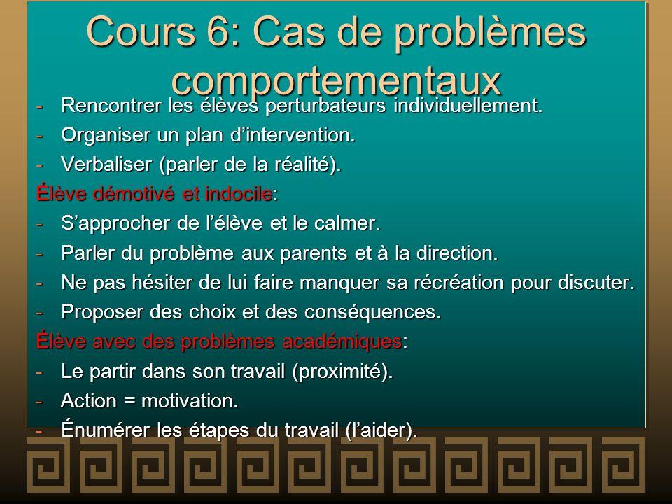 Cours 6: Cas de problèmes comportementaux