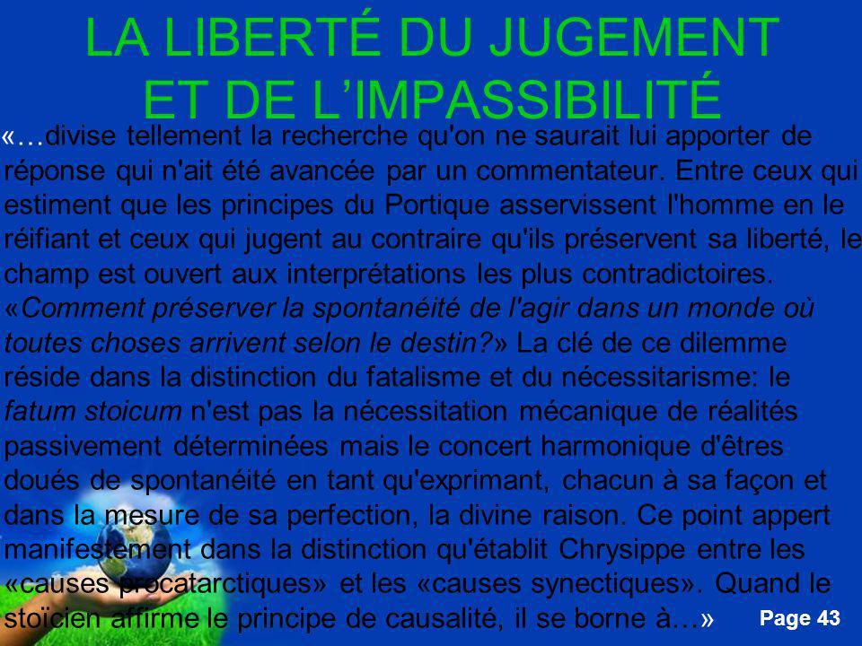 LA LIBERTÉ DU JUGEMENT ET DE L'IMPASSIBILITÉ