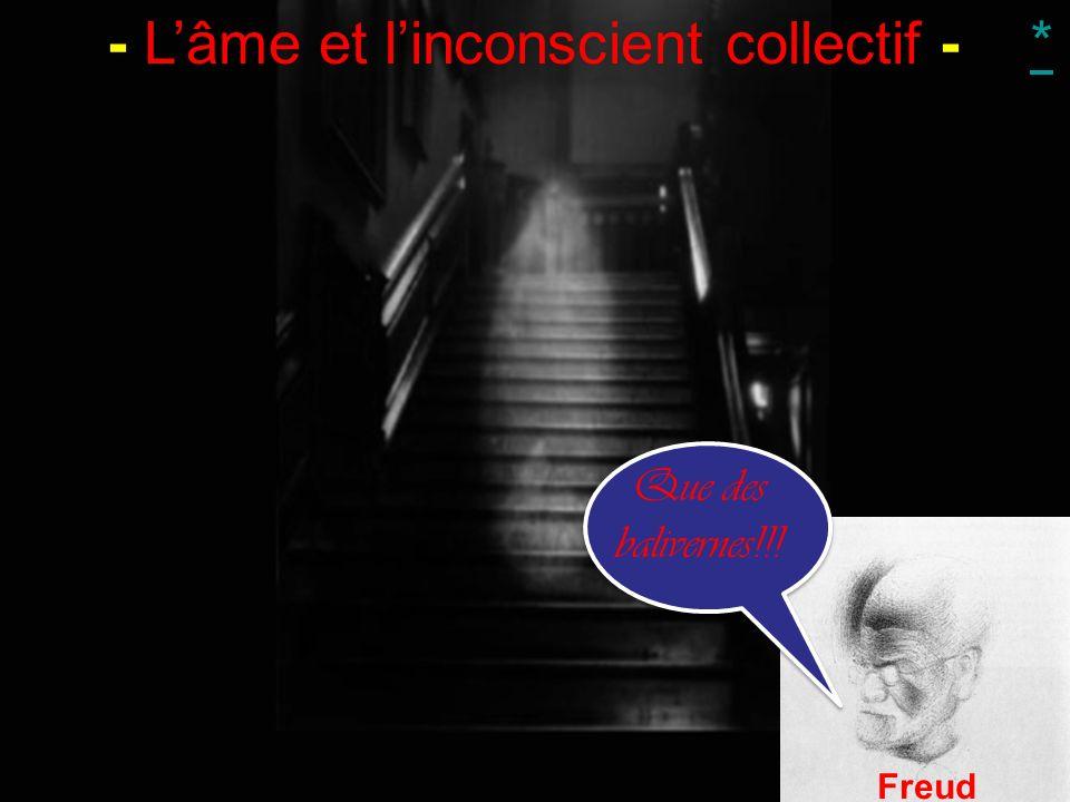 - L'âme et l'inconscient collectif -
