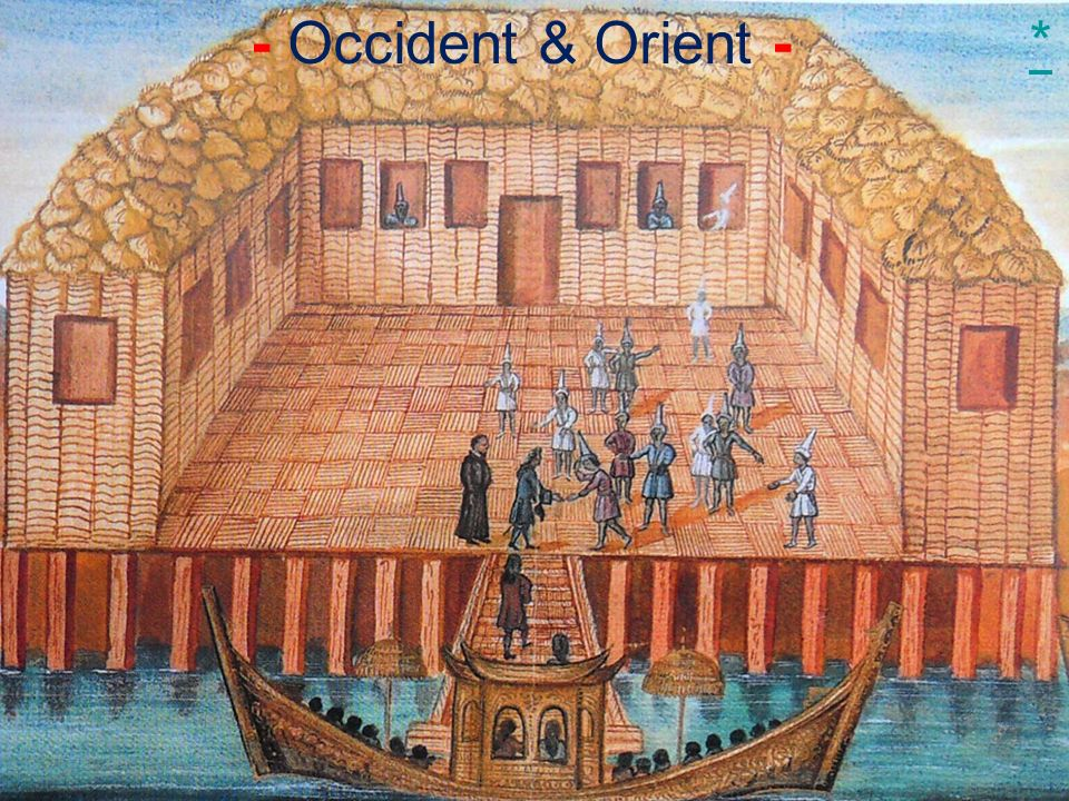 - Occident & Orient - *