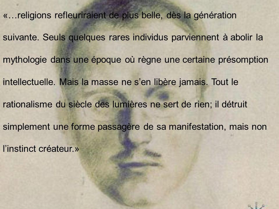 «…religions refleuriraient de plus belle, dès la génération suivante