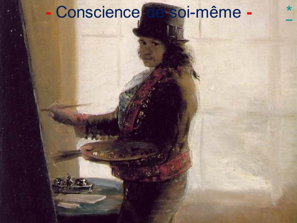 - Conscience de soi-même -