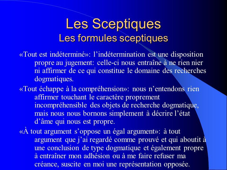 Les Sceptiques Les formules sceptiques