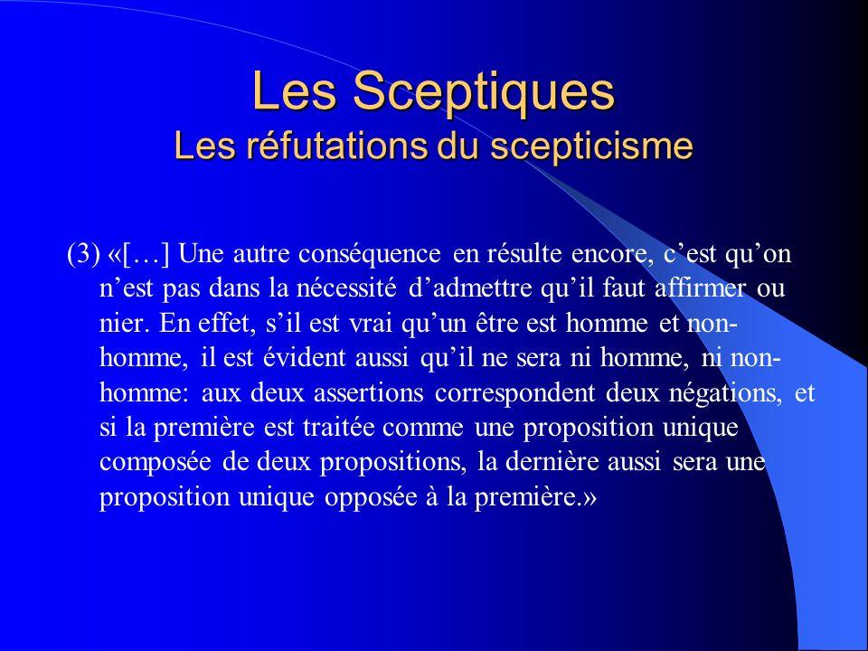 Les Sceptiques Les réfutations du scepticisme