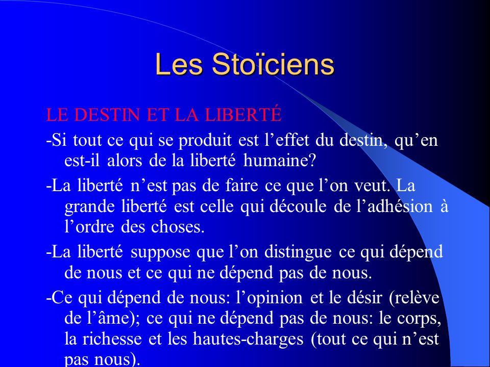 Les Stoïciens LE DESTIN ET LA LIBERTÉ