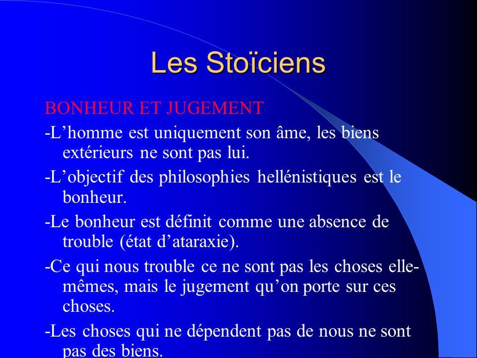 Les Stoïciens BONHEUR ET JUGEMENT